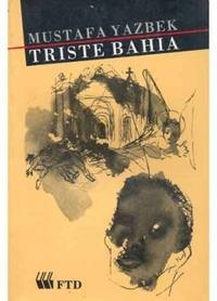 Triste Bahia Mustafa Yazbek