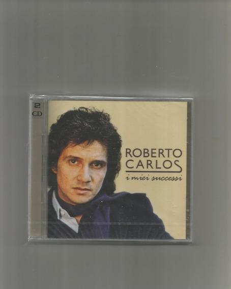 Cd Roberto Carlos - I Miei Successi (02 Cds) (novo/lacrado)