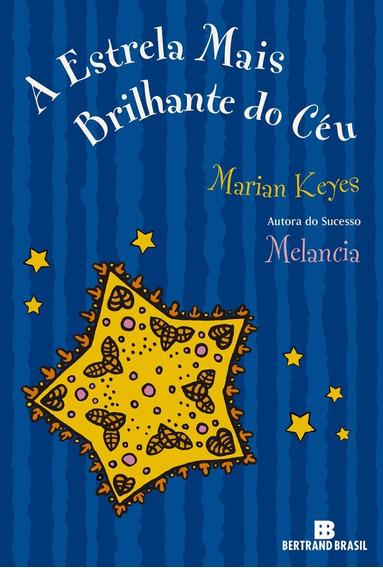 Livro Estrela Mais Brilhante Do Ceu?- Marian Keyes- Novo