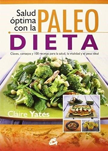 Salud Optima Con Paleo Dieta, Moraza Pérez / Yates, Gaia