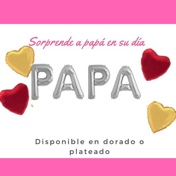 Globos Metalizado Papa Dia Del Padre Recuerdo Cotillon