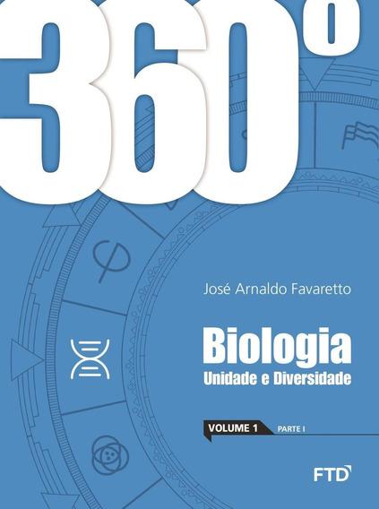 360º - Biologia - Unidade E Diversidade - Vol. 1