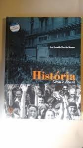 História Geral E Brasil - Ensino Médio José Geraldo Vinci