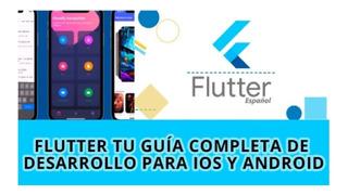 Videocurso Flutter: Tu_guía Desarrollo Para Ios Y Android