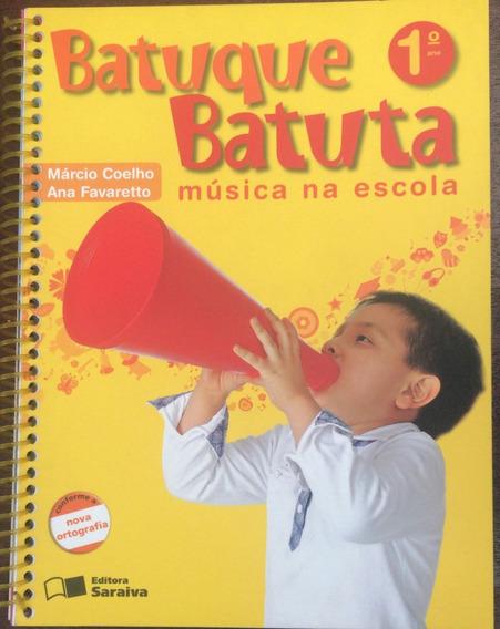 Batuque Batuta - Música Na Escola - Coleção 5 Volumes