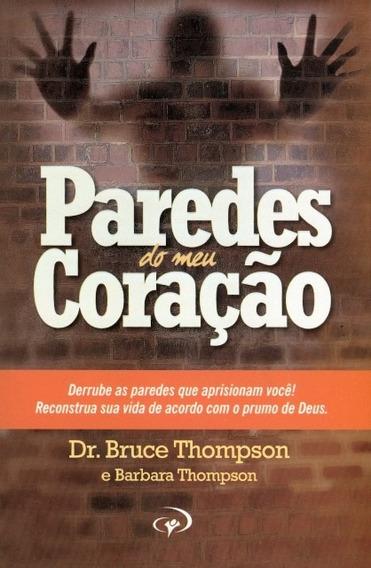 Livro Bruce Thompsom - Paredes Do Meu Coração
