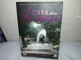 Livro A Casa Das Orquídeas Lucinda Riley