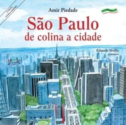 Livro São Paulo De Colina A Cidade / Amir Piedade