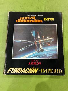 Fundación E Imperio. Isaac Asimov. Nueva Dimensión.