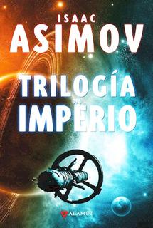 Trilogia Del Imperio Isaac Asimov - Libro Tapa Dura - Envio