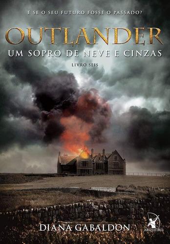 Outlander: Um Sopro De Neve E Cinzas - Livro 6