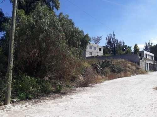 Se Vende Excelente Terreno En San Agustin Tlaxica, Hidalgo