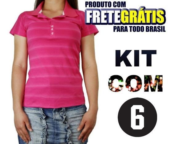 Kit Com 6 Camisas Polo Feminina Camiseta Blusa Frete Grátis