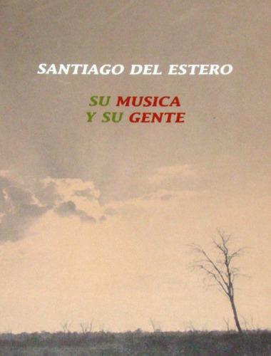 Sgo. Del Estero, Su Música Y Su Gente - Dvd