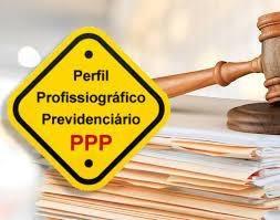 Ppp- Confecção Do Perfil Profissiográfico Previdenciário