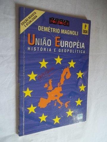 Demétrio Magnoli - União Européia - Geografia