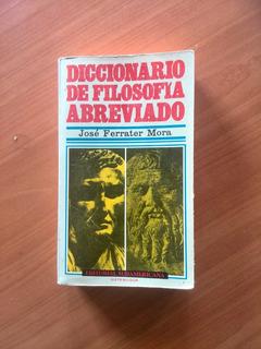 Diccionario De Filosofía Abreviado José Ferrater Mora