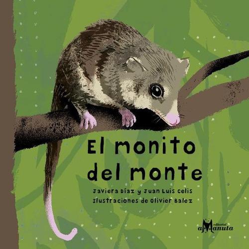 Imagen 1 de 5 de El Monito Del Monte -javiera Díaz Y Juan Luis Celis