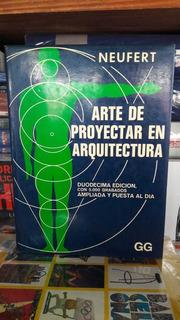 Arte De Proyectar En Arquitectura. Duodécima Ed. Neufert.