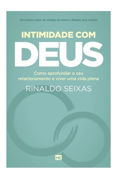 Intimidade Com Deus Livro Rinaldo Seixas Mundo Cristão