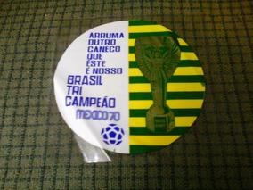 Plastico Adesivo Brasil Tri Campeao Mexico 70 Raro
