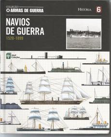 C Abril - Armas De Guerra 6 - Navios De Guerra 1520 - 1899