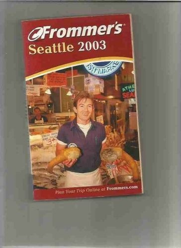 Revista Seattle 2003 Frommers Karl Samson E Jane Aukshunas