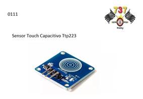 Sensor Touch Capacitivo Ttp223 Chave Toque Arduino