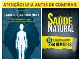 Livro Saúde Natural 73 + Emagreça Comendo