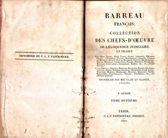 Livro Antigo Raro Barreau Français Impresso Em 1822 Justiça.