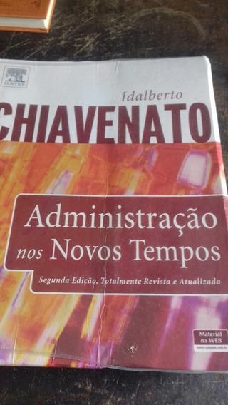 Administraçâo / Idalberto Chiavenato/ Frete Grátis