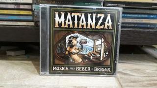 3 Cds Matanza