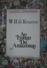 Ao Longo Do Amazonas W. H. G. Kingston