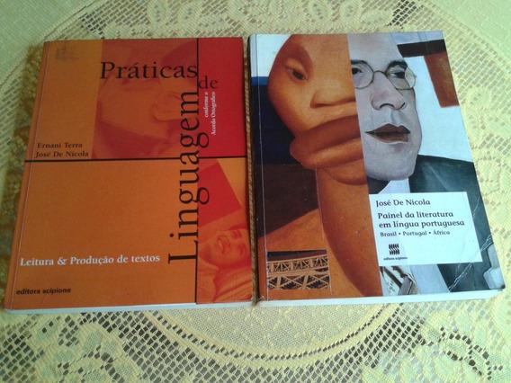 Práticas De Linguagem + Painel Da Literatura José De Nicola
