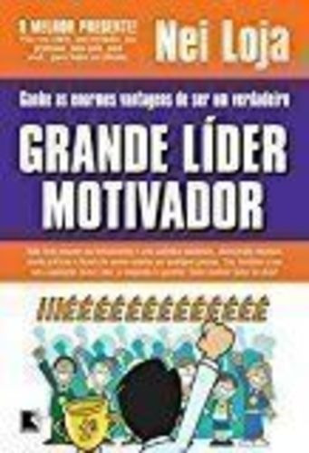 Livro Grande Líder Motivador Nei Loja
