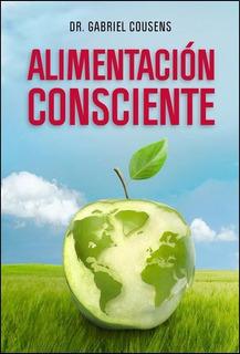 Libro Alimentación Consciente Cousens Ed Antroposófica Papel