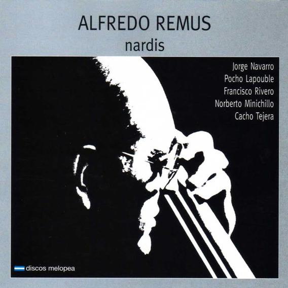 Alfredo Remus - Nardis - Cd