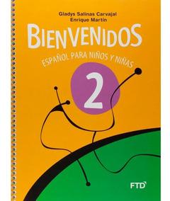 Bienvenidos - 2º Ano - Español Para Niños Y Niñas