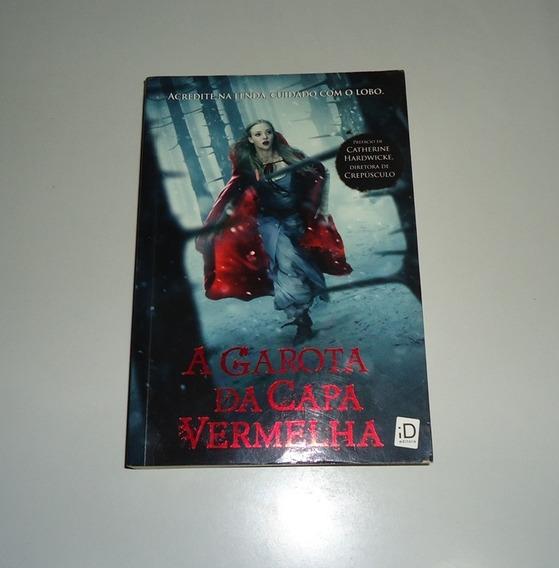 Livro: A Garota Da Capa Vermelha - Sarah Blakley-cartwright