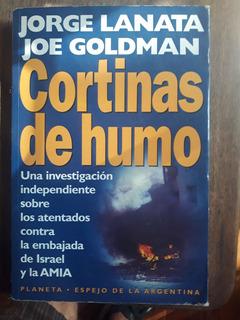 Jorge Lanata - Joe Goldman: Cortinas De Humo