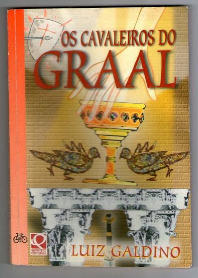 Livro: Os Cavaleiros Do Graal - Luiz Galdino