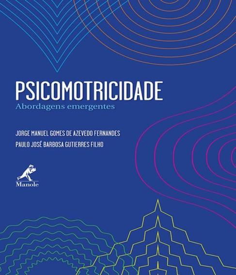 Psicomotricidade - Abordagens Emergentes