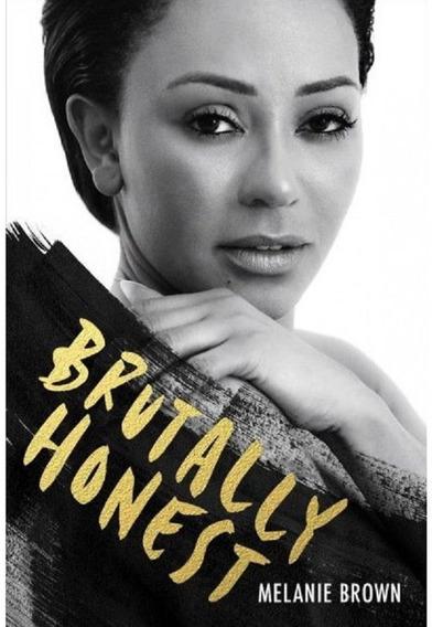 Livro Melanie B Brutally Honest - Spice Girls - Frete Grátis