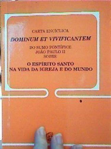Espírito Santo Na Vida Da Igreja E Do Mundo - Coleção Voz...