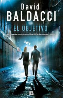 El Objetivo Will Robie 3 - David Baldacci - Libro Ed B