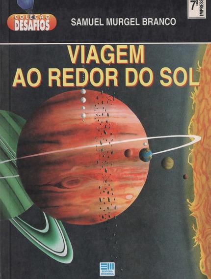 Viagem Ao Redor Do Sol - Samuel Murgel - 1995 - Raríssimo!