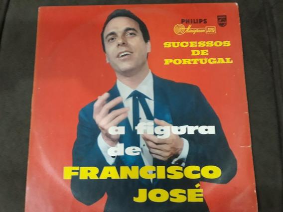 Lp Francisco José / A Figura De ... / Frete Incluso Por Cr