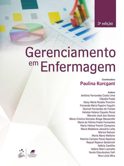 Gerenciamento Em Enfermagem - 3ª Ed. 2016