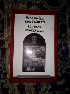 Cuentos Venezolano / Venezuelan Short Stories