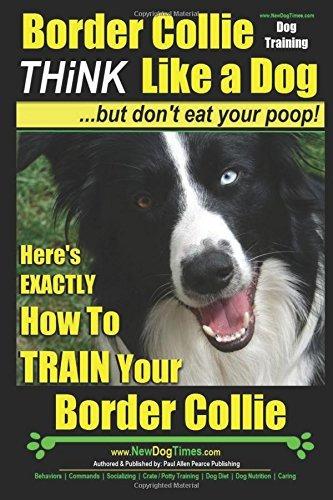Imagen 1 de 4 de El Entrenamiento De Perros Border Collie Piensa Como Un P